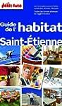 Guide de l'habitat Saint-Etienne 2013...