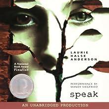 Speak (       UNABRIDGED) by Laurie Halse Anderson Narrated by Mandy Siegfried