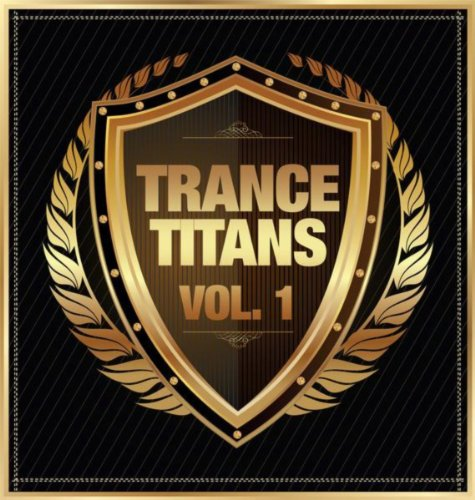 VA-Trance Titans Vol 1-(ARVA398)-WEB-2013-wAx Download