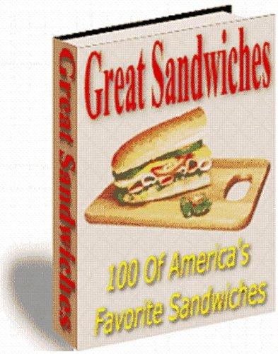 100 Awesome Sandwich Recipes (Dodo Publishing)