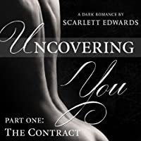 The Contract: Uncovering You, Book 1 (       UNABRIDGED) by Scarlett Edwards Narrated by Amy Johnson