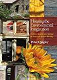Housing the Environmental Imagination: Beauty, Politics, and Refuge in American Nature Writing