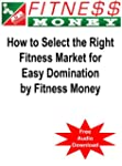 How to Select the Right Fitness Marke...