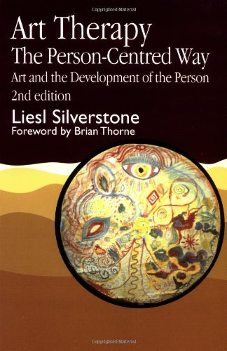 Art Therapy - The Person-Centred Way: Art and the...