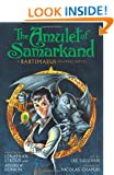 The Amulet of Samarkand Graphic Novel (The Bartimaeus Sequence)