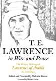 img - for T E Lawrence in War and Peace: The Military Writings of Lawrence of Arabia - An Anthology book / textbook / text book
