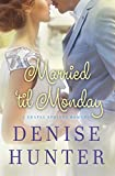 Married til Monday (A Chapel Springs Romance Book 4)