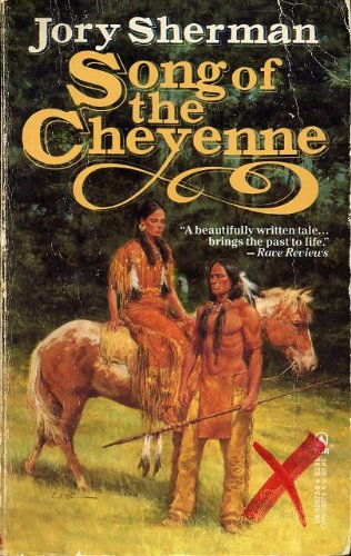 Song of the Cheyenne, Jory Sherman