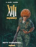 XIII Mystery - tome 7 - Betty Barnowsky