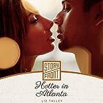 Hotter in Atlanta | Liz Talley