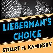 Lieberman's Choice | Stuart M. Kaminsky