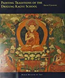 Painting Traditions of the Drigung Kagyu School (Masterworks of Tibetan Painting)