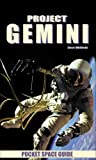 Project Gemini Pocket Space Guide (Pocket Space Guides)