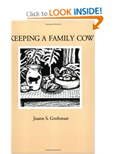 Keeping A Family Cow Joann S. Grohman, Bret R. Luick and Max J. Luick