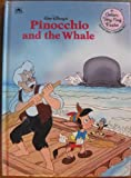 Walt Disney's Pinocchio and the whale (A Golden very easy reader) (0307115836) by Ingoglia, Gina