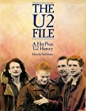 U2 File: A Hot Press U2 History 1978-1985 (0711907609) by Stokes, Niall