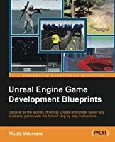 Unreal Engine Game Development Blueprints Front Cover