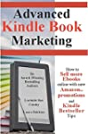 Advanced Kindle Book Marketing: How t...