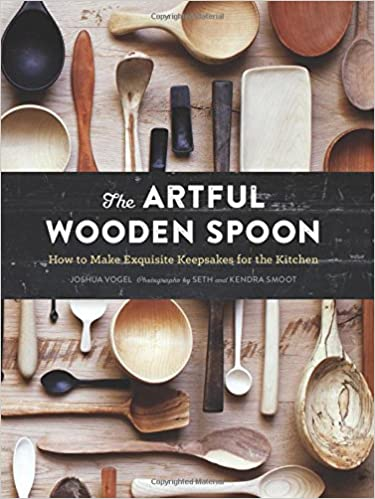 the artful wooden spoon: how to make exquisite keepsakes for the kitchen 2