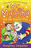 Humphrey Carpenter Mr Majeika and the School Play
