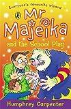 Mr Majeika & the School Play (014034358X) by Carpenter, Humphrey
