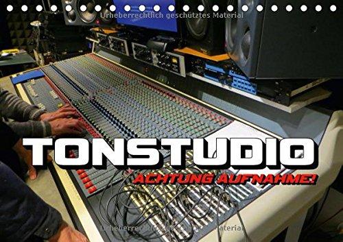 TONSTUDIO-Achtung-Aufnahme-Tischkalender-2016-DIN-A5-quer-Studioequipment-und-Musikinstrumente-fotografiert-whrend-einer-Musikproduktion-Monatskalender-14-Seiten-CALVENDO-Kunst