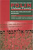 img - for Making Holocaust Memory (Polin Vol. 20) book / textbook / text book