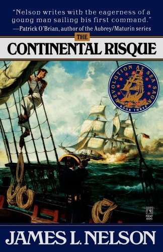 The Continental Risque (Revolution at Sea Saga #3) PDF