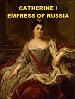 Catherine I, Empress of Russia
