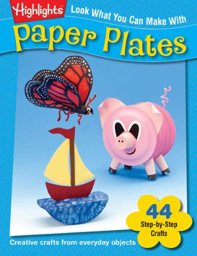 Look What You Can Make With Paper Plates: Creative crafts from everyday objects (Can Crafts compare prices)