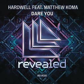 Dare You (Radio Edit)