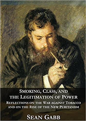 Smoking, Class, and the Legitimation of Power