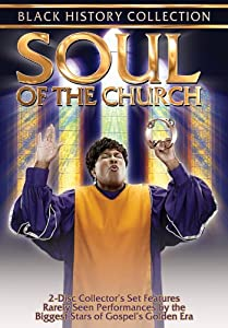 Black History Collection: Soul of the Church