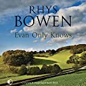 Evan Only Knows: Constable Evans Mysteries Audiobook by Rhys Bowen Narrated by Gareth Armstrong