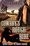 Cowboys Rough Ride: Knee Deep in Iron Creek (Gay Erotic Romance #1)