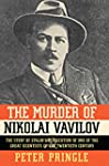 The Murder of Nikolai Vavilov: The St...