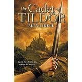 The Cadet of Tildor ~ Alex Lidell