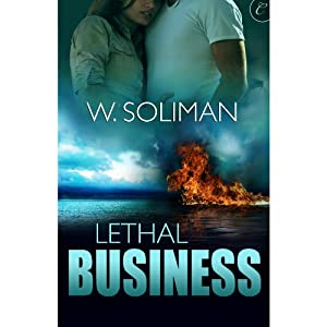 Lethal Business: The Hunter Files, Book 3 | [W. Soliman]