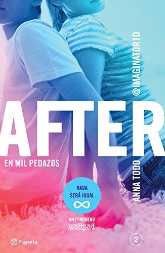 Anna Todd - After. En mil pedazos (Serie After 2) Edición mexicana (Spanish Edition)