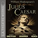 Julius Caesar (Dramatization) (       UNABRIDGED) by William Shakespeare Narrated by Richard Dreyfuss, JoBeth Williams, Kelsey Grammer, full cast