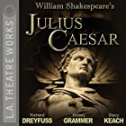 Julius Caesar Hörspiel von William Shakespeare Gesprochen von: Richard Dreyfuss, JoBeth Williams, Kelsey Grammer, full cast