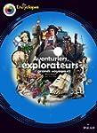 Aventuriers, Explorateurs et Grands v...