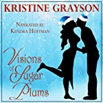 Visions of Sugar Plums | Kristine Grayson