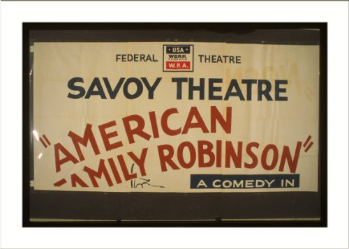 WPA Poster (M) American Family Robinson A comedy in three acts by George Savage (M) A sizzling fun-fil
