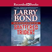 Shattered Trident: Blood of War | [Larry Bond]
