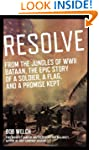 Resolve: From the Jungles of WW II Ba...