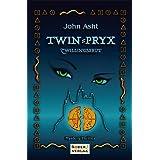 """TWIN-PRYX: Zwillingsbrutvon """"John Asht"""""""