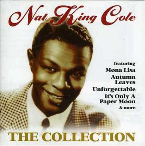Nat King Cole - The Nat King Cole Collection (- 20 Golden Hits) - Zortam Music