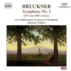 Bruckner Symphony No. 3 (1877 and 1889 versions)