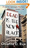 Dead Is the New Black: (A Fashion Cozy Mystery) (Laura Carnegie Mysteries Book 1)